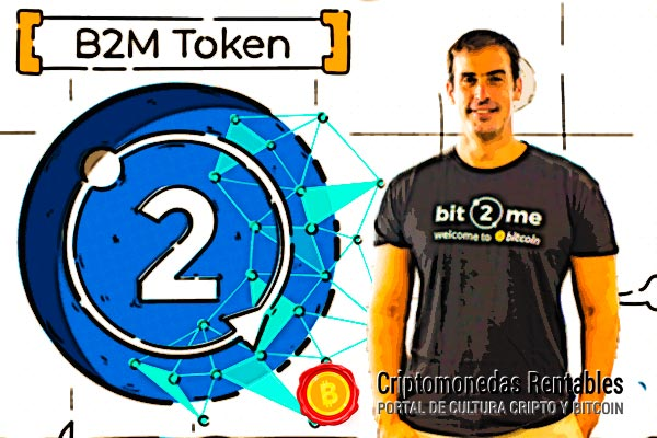 Javier Pastor Moreno de Bit2Me: El token B2M es la forma de estar más cerca de nuestra comunidad