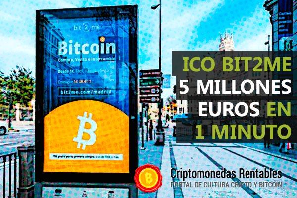 Bit2Me lanza hoy su ICO y recauda 5 Millones de euros en menos de 1 minuto