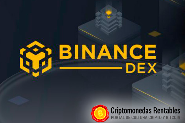 Que es Binance Chain y Binance DEX